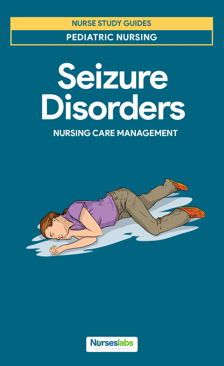 Seizure Disorders Nursing Care Management
