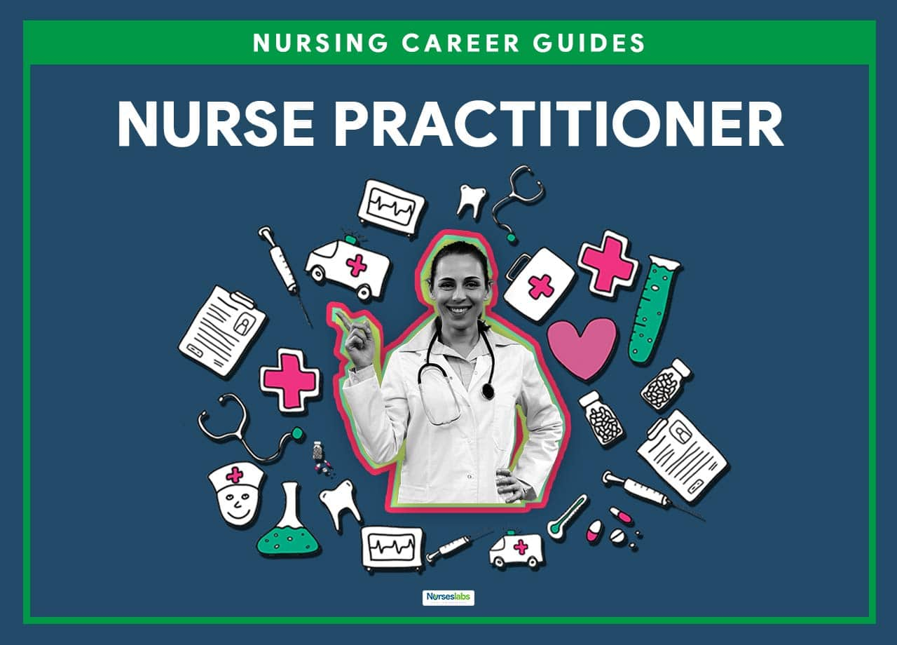 Nurse Practitioner (NP): Everything You Need to Know