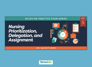 Quiz #5: Nursing Prioritization, Delegation and Assignment: Infection Control (20 Questions)