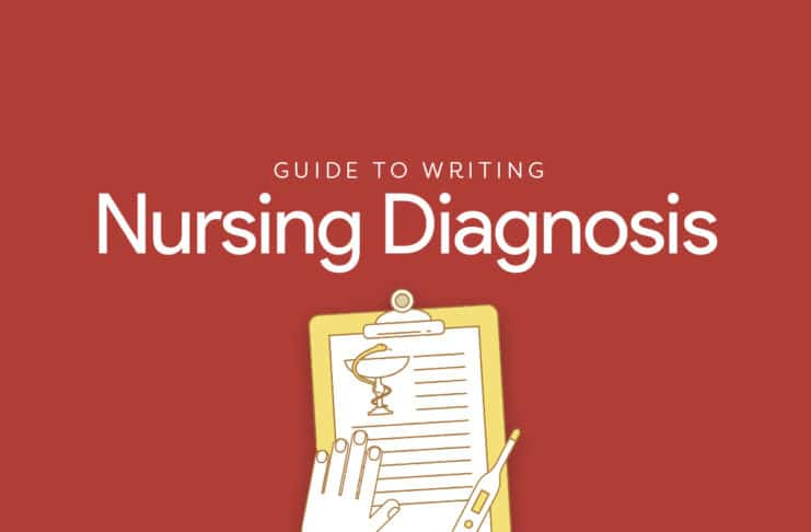What is a Nursing Diagnosis? Guide on How to Write Nursing Diagnosis