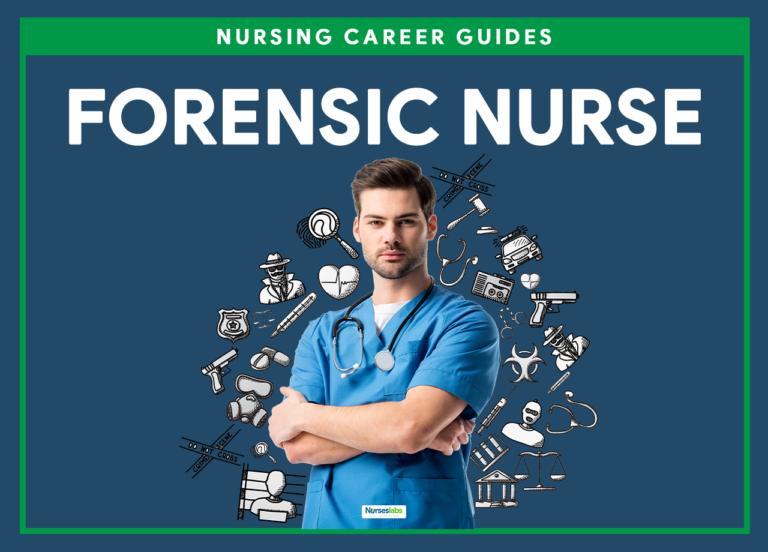 Forensic Nursing and Forensic Nurse Career Guide