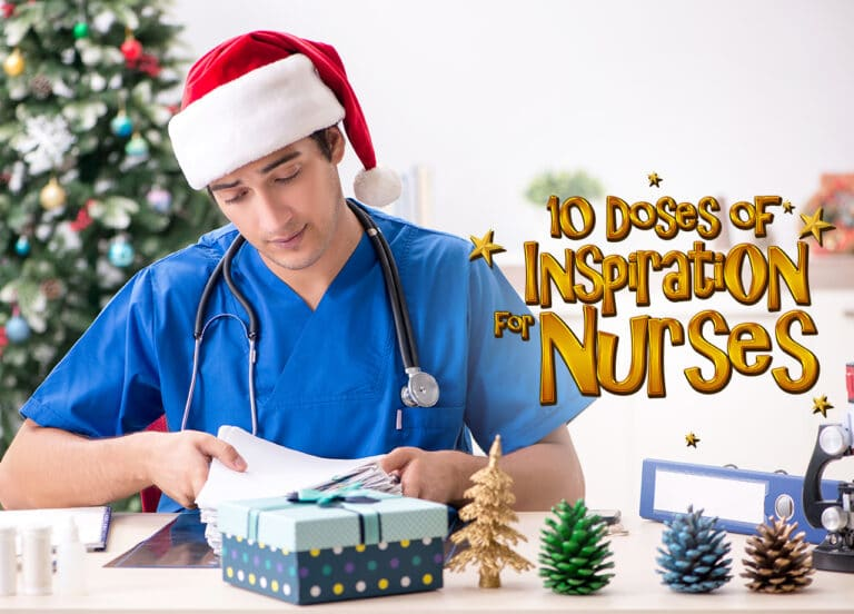 10 Doses of Inspiration for Nurses Working on Christmas Day