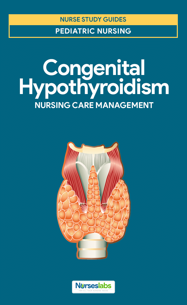 Congenital Hypothyroidism Nursing Care Management and Planning