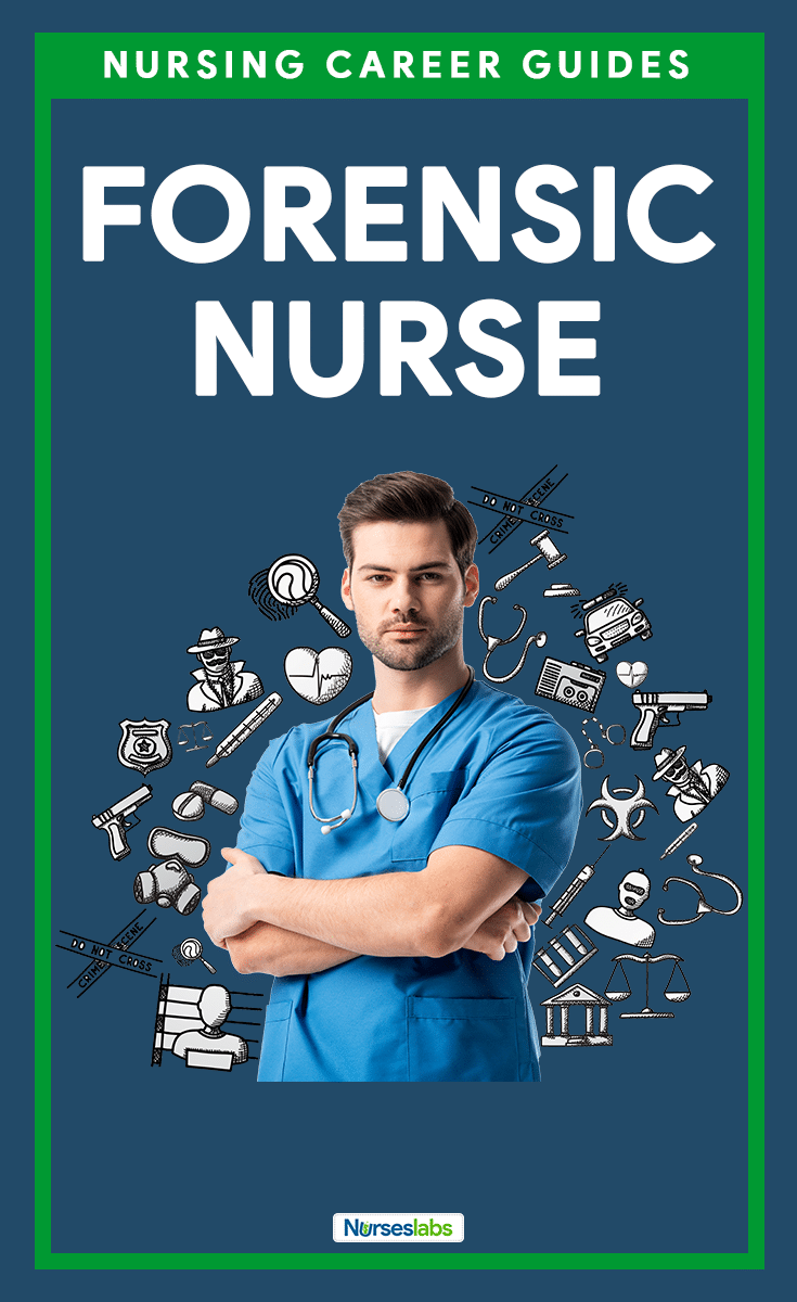 Forensic Nursing and Forensic Nurse Career Guide