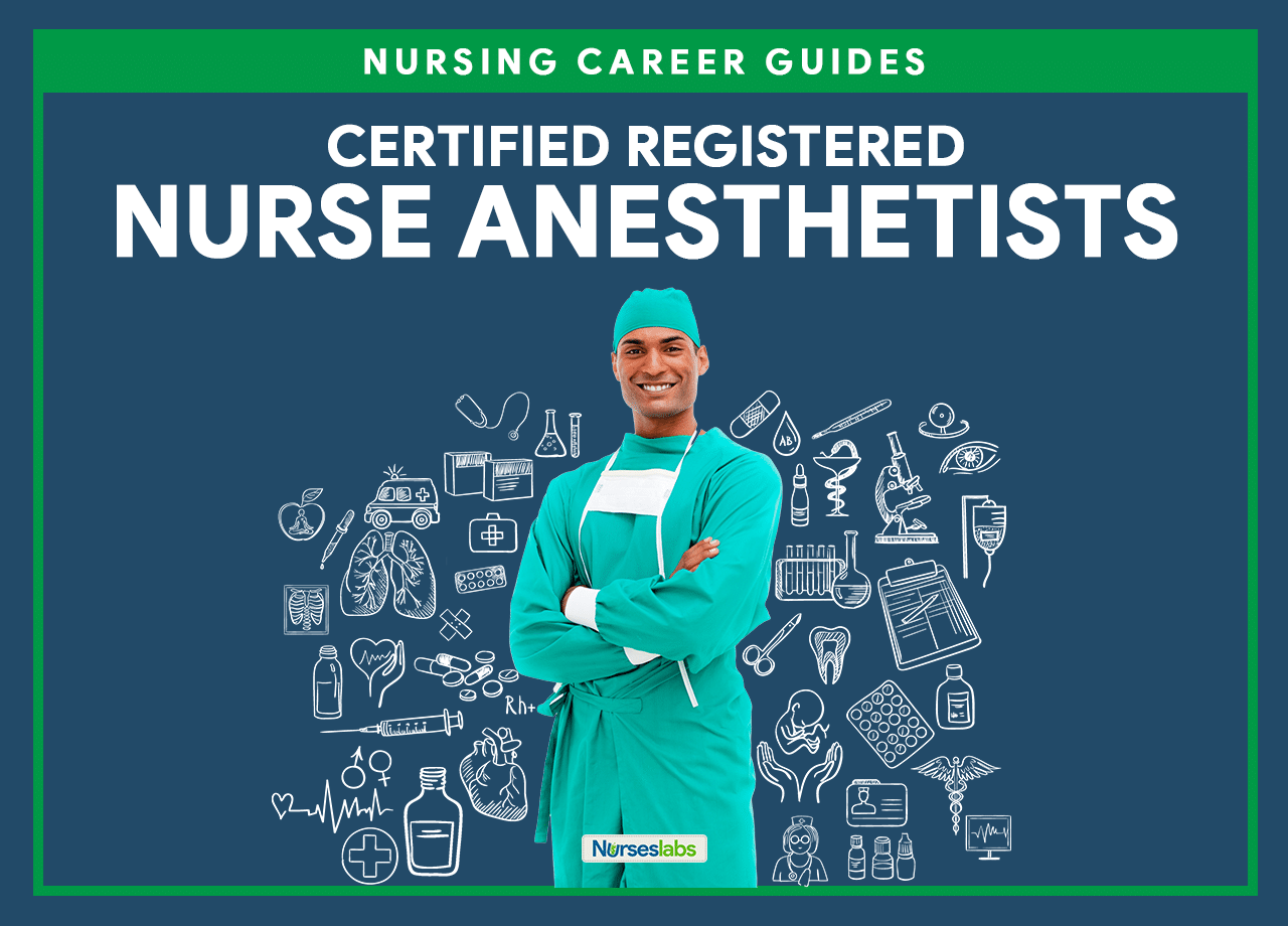 Certified Registered Nurse Anesthetist How To Become A Crna