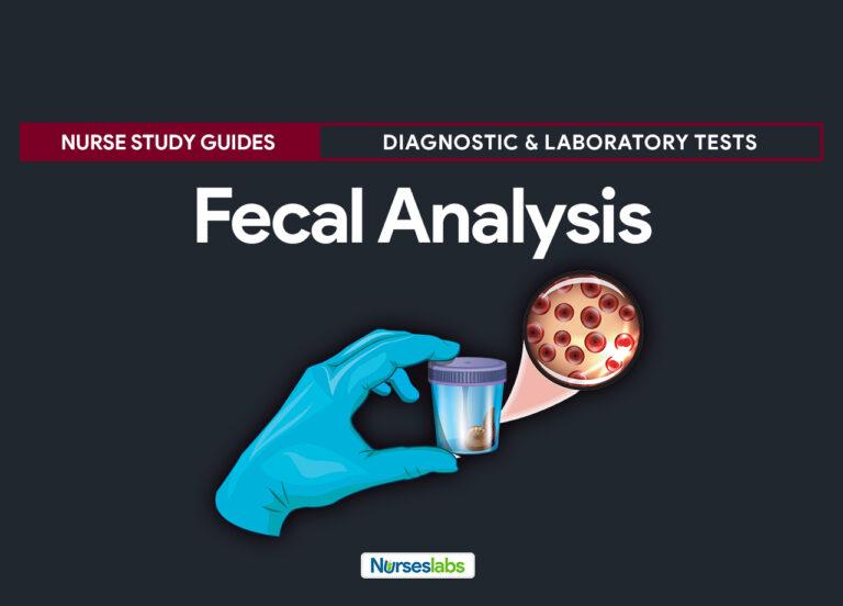 Fecal Analysis (Stool Analysis) Nursing Responsibilities