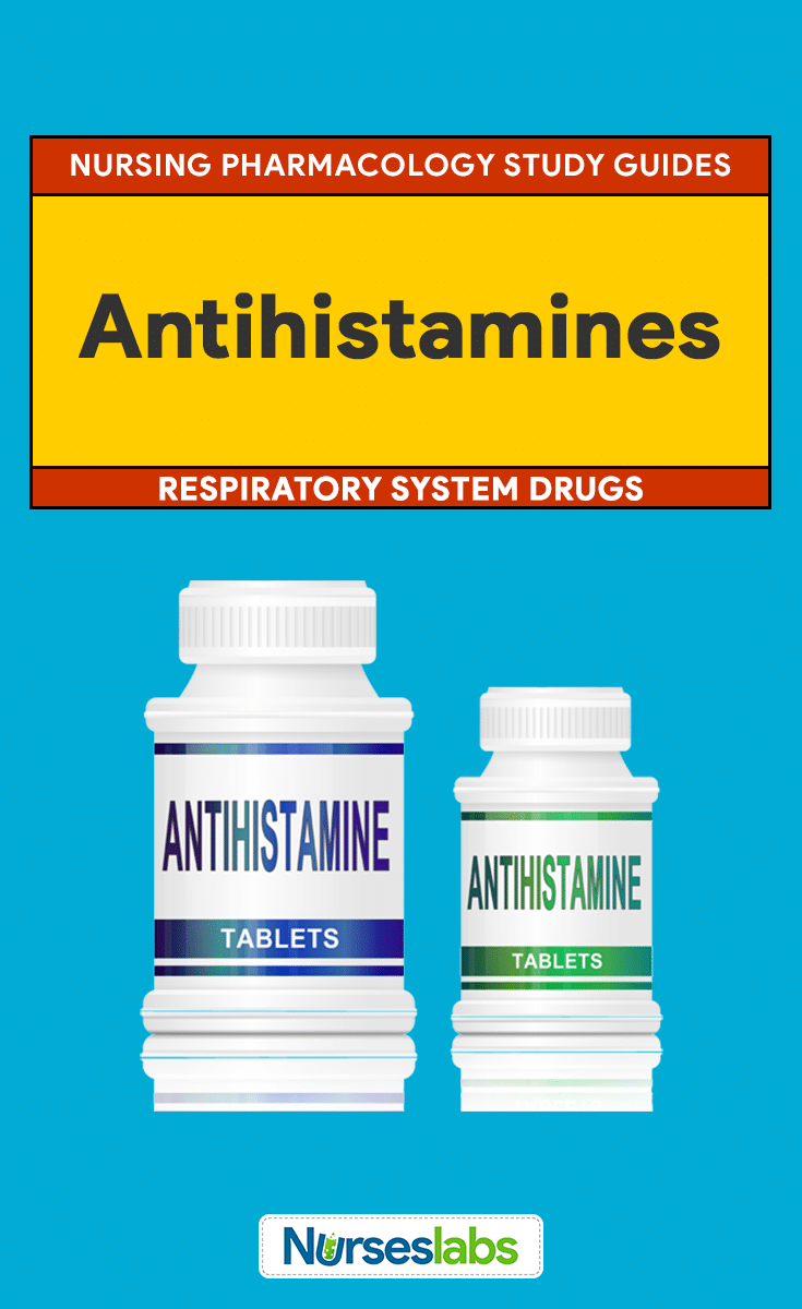 Antihistamines Nursing Pharmacology Study Guide