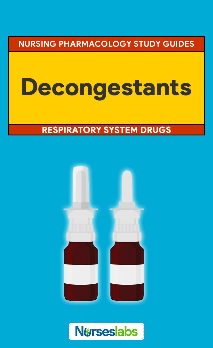 Decongestant Nursing Pharmacology Study Guide and Care Planning