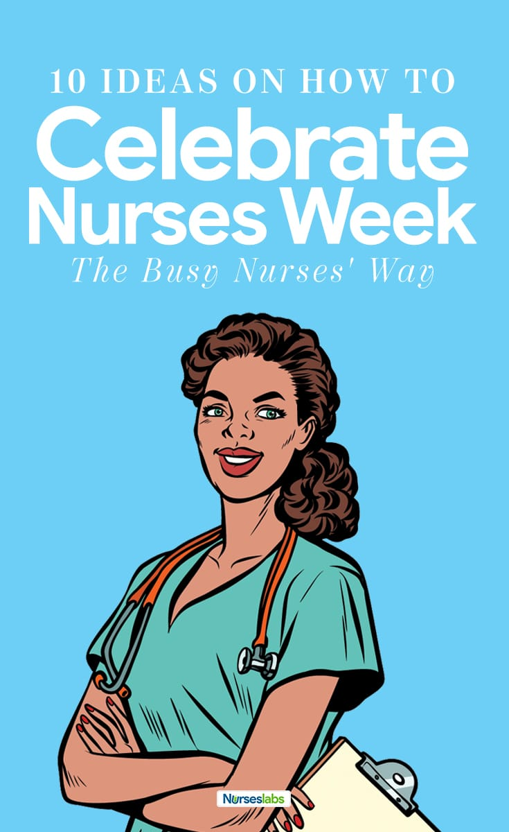 Celebrating Nurses Week 10 Ideas - PN