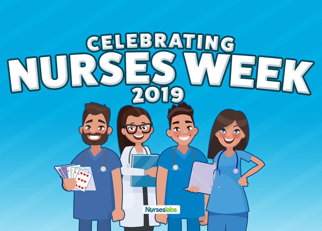 Nurses Week: Celebration of the Nurses Impact to Society