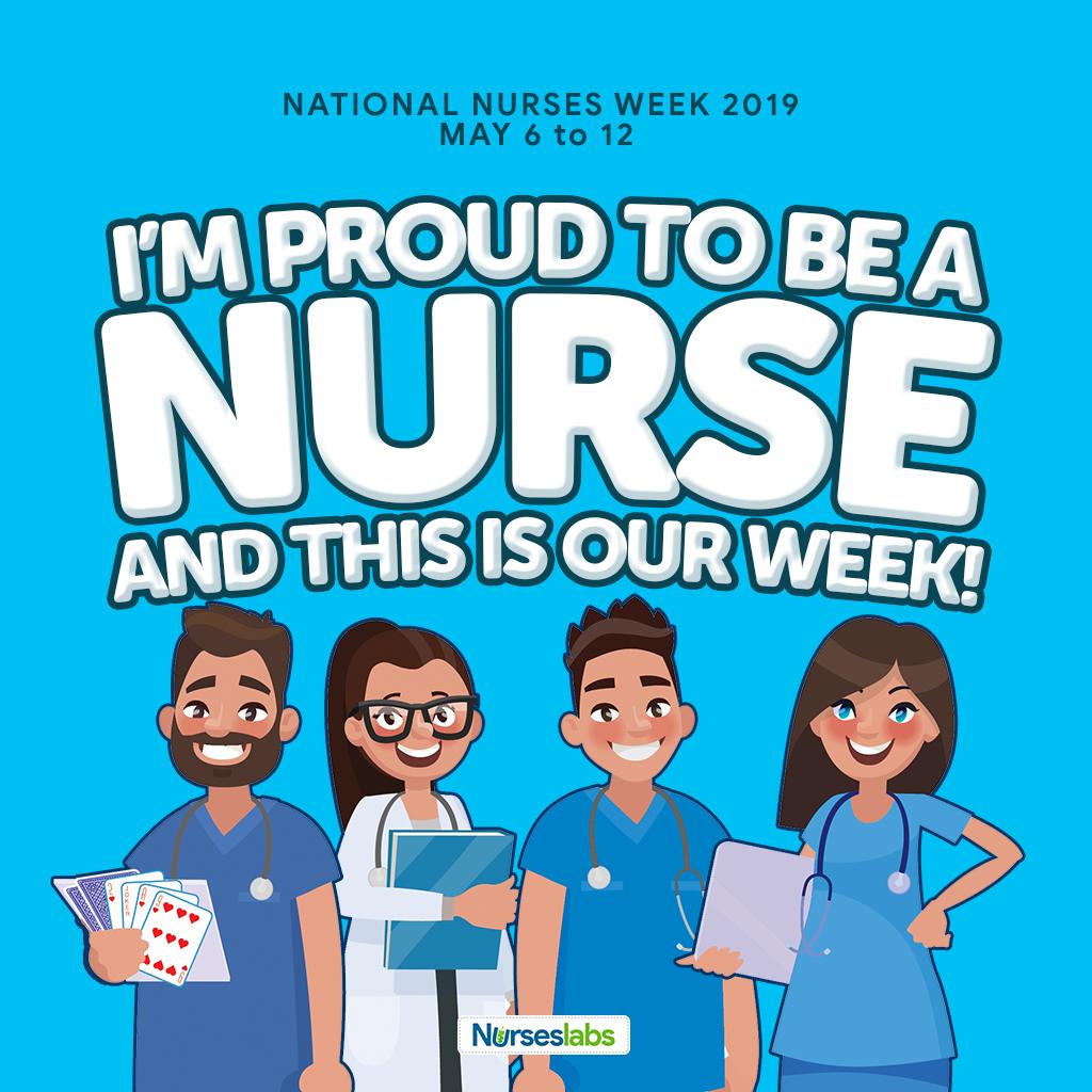 Proud to be a Nurse : Celebrating Nurses Week 2019