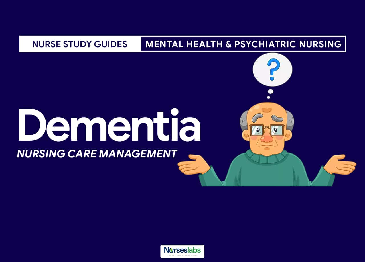 Dementia Nursing Care Management and Care Plans