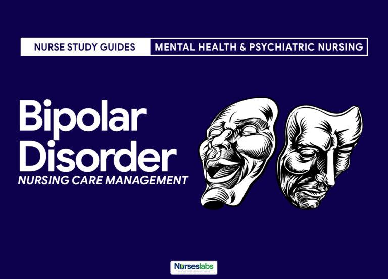 Bipolar Disorder Nursing Management and Care Plan - FT