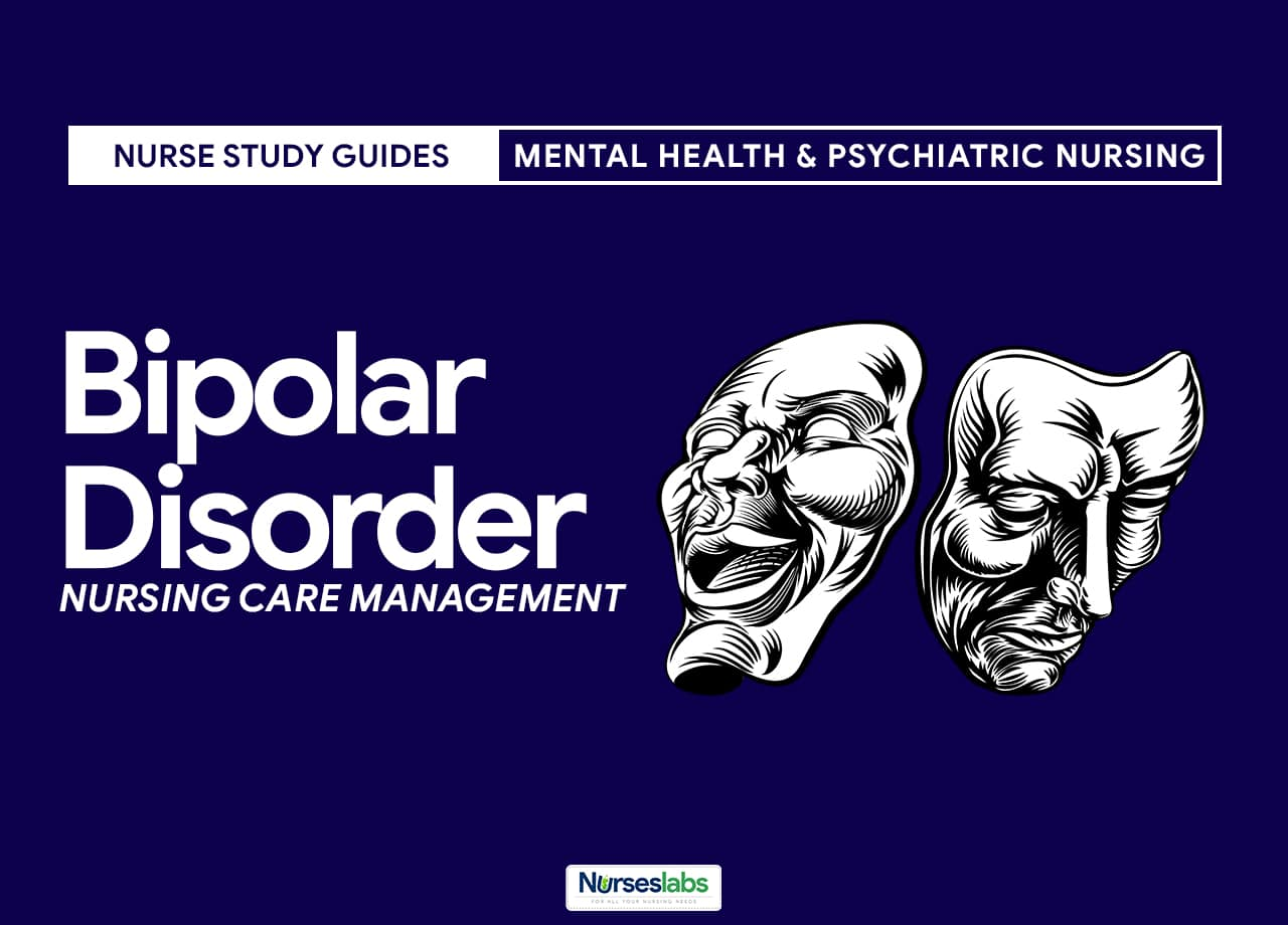 Bipolar Disorder Nursing Care Management Guide Nurseslabs