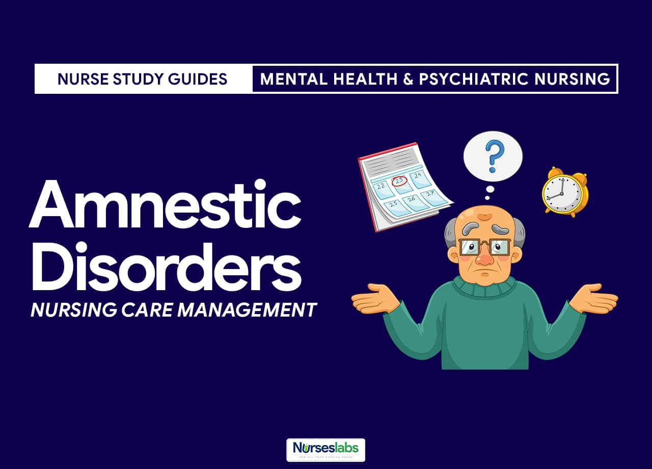 Amnestic Disorders Nursing Care Plan and Management