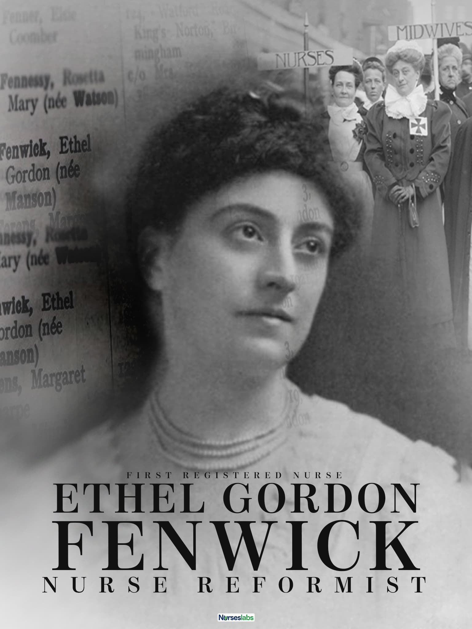 Ethel Gordon Fenwick: First Registered Nurse and Nurse Reformist