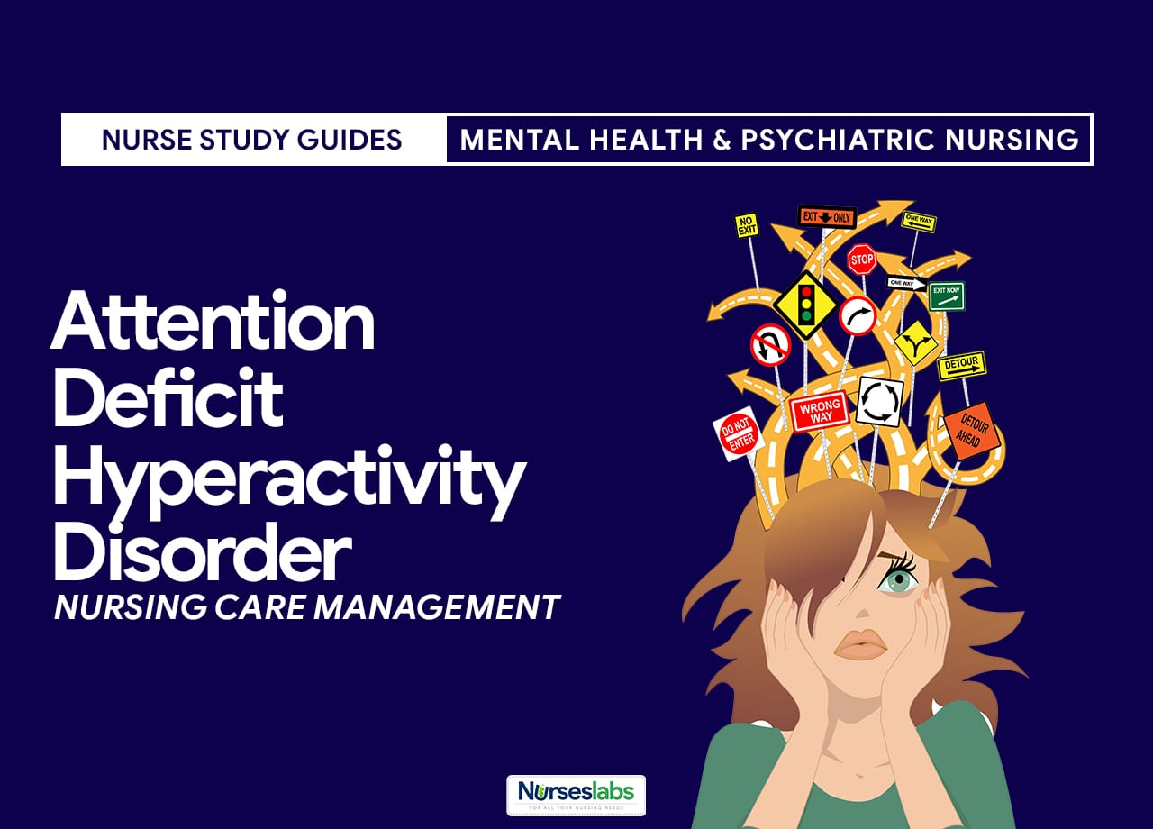 Attention Deficit Hyperactivity Disorder ADHD Nursing Care-FT