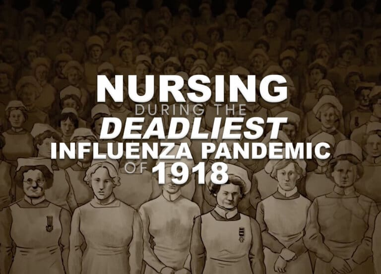 Nursing During the Deadliest Influenza Pandemic of 1918
