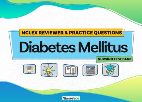 Diabetes Mellitus Nursing Test Bank and NCLEX Reviewer