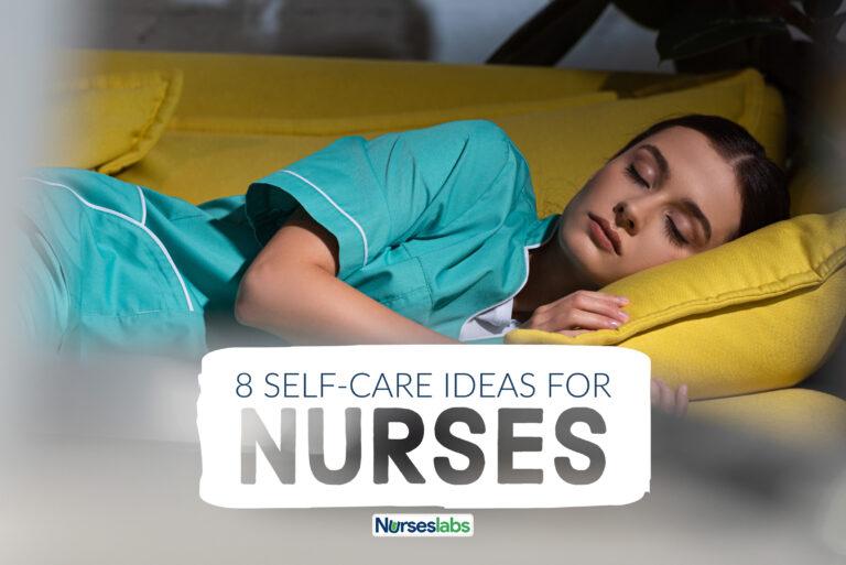 8 Self-Care Ideas for Nurses