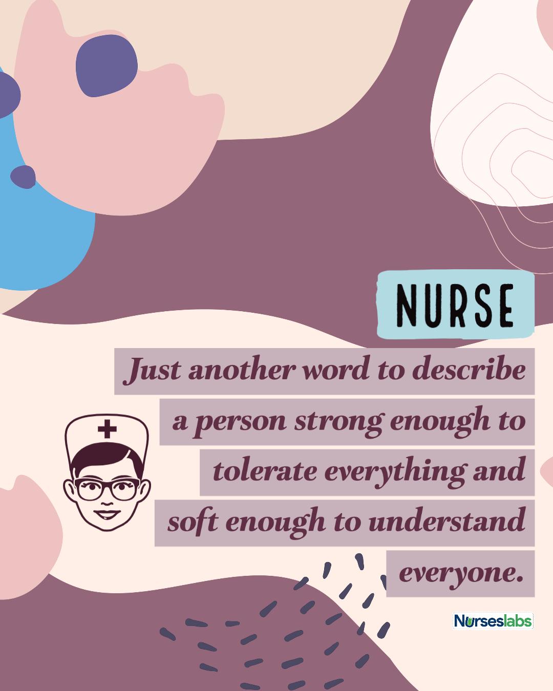 3 Nurse Quotes to Inspire, Motivate, and Humor Nurses - Nurseslabs