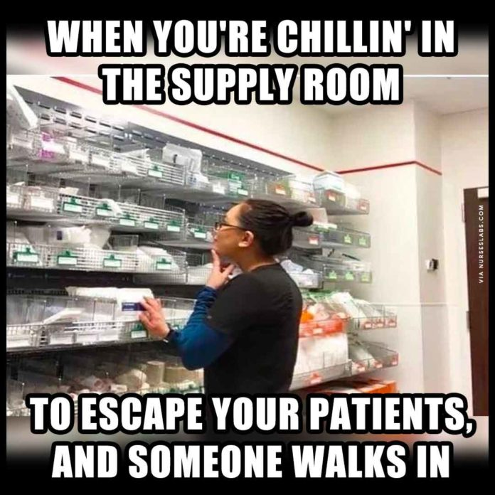 Funny Nurse Meme: Chilling in the Supply Room