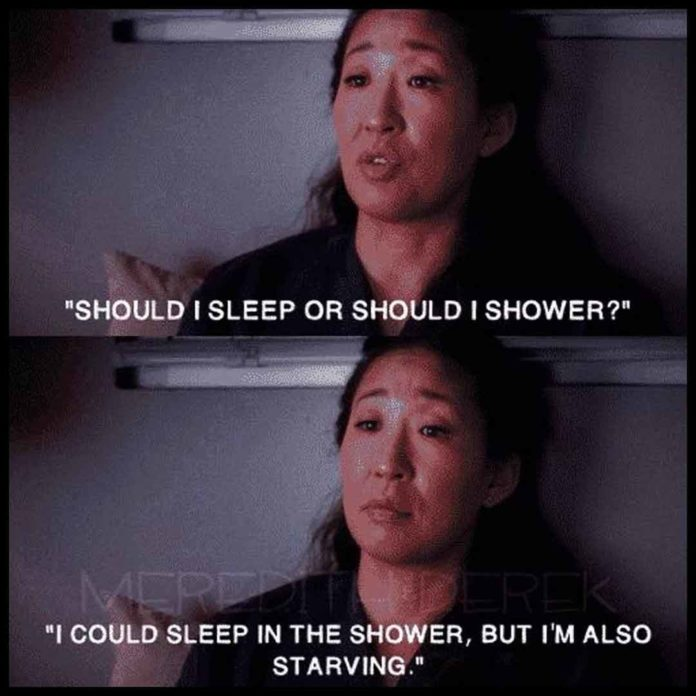 Greys Anatomy Meme: Sleep or Shower and also Starving