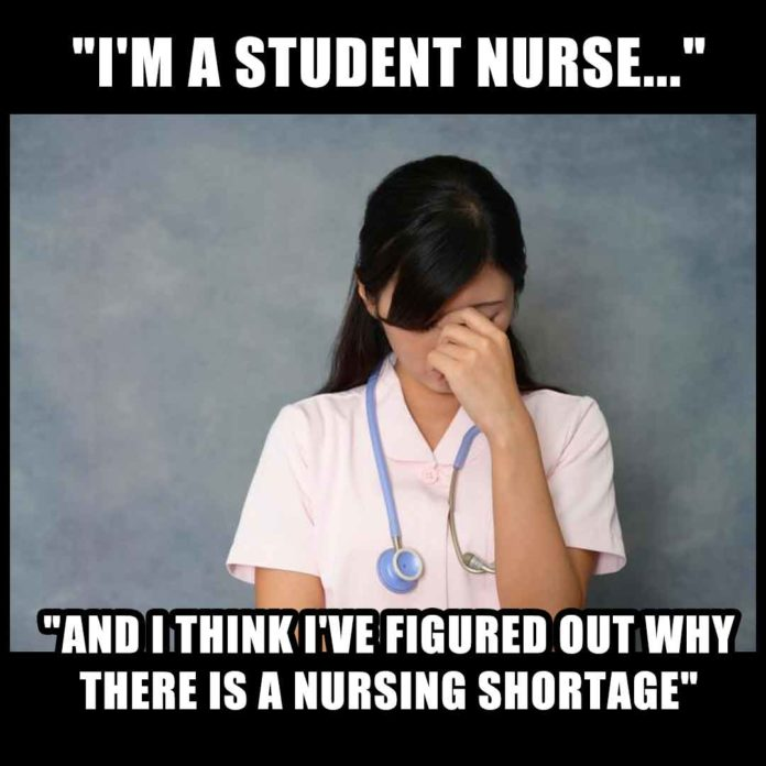 Nursing School Meme: Student nurse figures out why there is a nursing shortage.