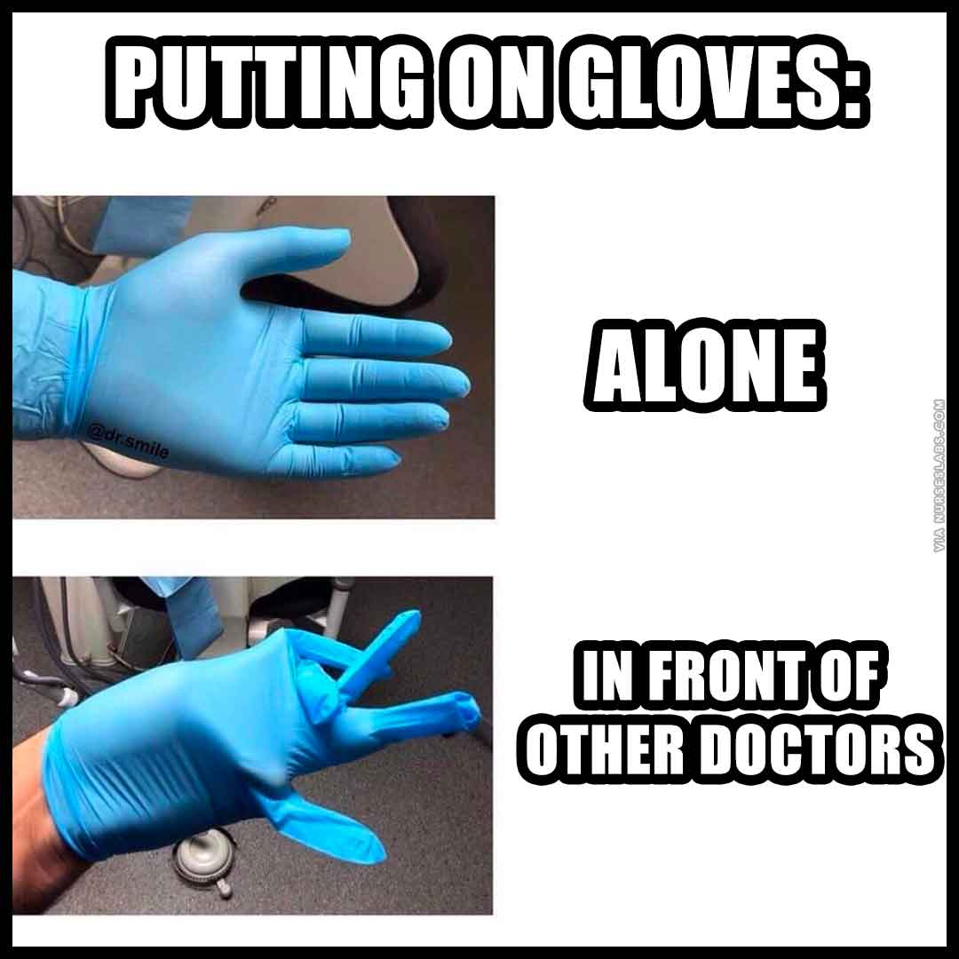 ER Nurse Meme: Putting on gloves meme.
