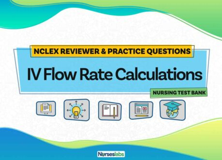 IV Flow Rate Calculations: NCLEX Practice Quiz