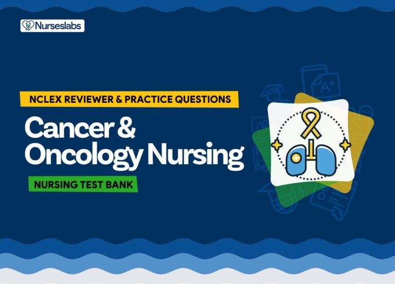 Cancer and Oncology Nursing NCLEX Practice Exam and Nursing Test Banks