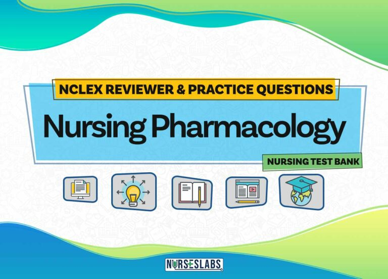 Nursing Pharmacology Practice Questions & Test Bank for NCLEX (500+ Questions)