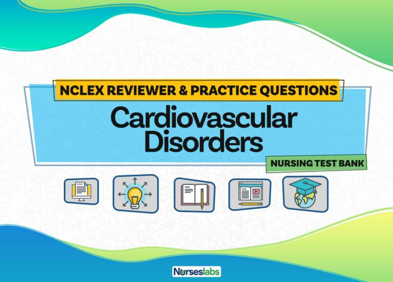 Cardiovascular Disorders NCLEX Practice Questions (220 Questions)