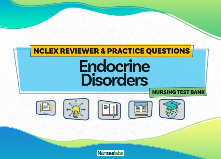Endocrine System Disorders NCLEX Practice Questions (50 Questions)